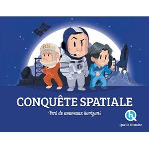 Conquête spatiale : Vers de nouveaux horizons - Preis vom 03.02.2021 05:48:45 h
