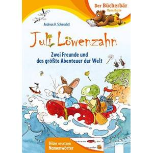 Schmachtl, Andreas H. - Juli Löwenzahn. Zwei Freunde und das größte Abenteuer der Welt - Preis vom 03.02.2021 05:48:45 h