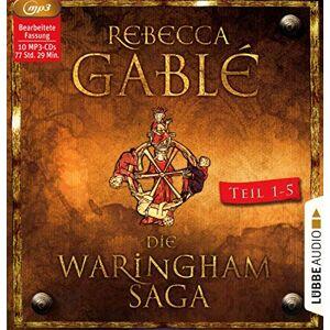 Rebecca Gablé - Die Waringham-Saga - Teil 1-Teil 5: Die ersten fünf Teile der Waringham-Reihe.