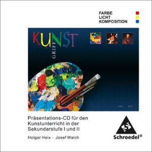 Kunstgriff. Lernsoftware: KunstGriff: Farbe, Licht, Komposition: Farbe - Licht - Kompositionen