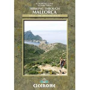 Paddy Dillon - Trekking through Mallorca: GR221 - The Drystone Route (Cicerone Guides)