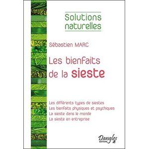 Sébastien Marc - Les bienfaits de la sieste