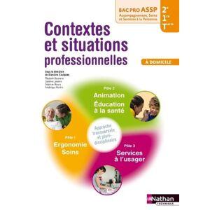 Blandine Savignac - Bac Pro ASSP 2e/1e/Tle, Contextes et situations professionnelles à domicile