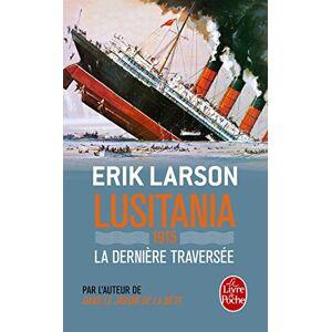 Lusitania 1915 : La dernière traversée