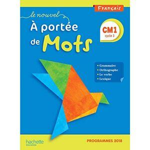 Français CM1 Le Nouvel A portée de mots : Manuel élève