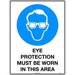 Eye Protection Must Be Worn In This Area Mining Safety Sign 300x225mm Poly