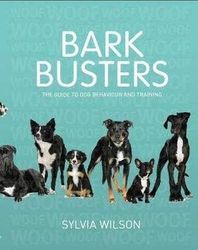 Bark Busters - The Guide to Dog Behaviour and Training (New Edition)