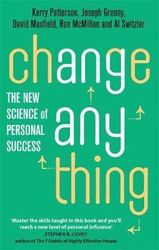 Change Anything - The new science of personal success