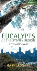 Eucalypts of the Sydney Region - A Bushwalker's Guide