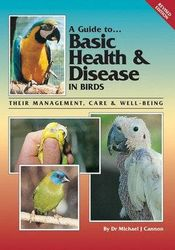 Basic Health and Disease in Birds