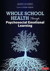 Whole School Health Through Psychosocial Emotional Learning