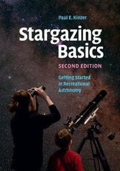 Stargazing Basics - Getting Started in Recreational Astronomy