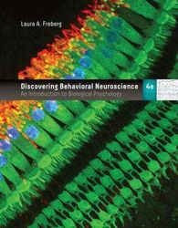 Discovering Behavioral Neuroscience - An Introduction to Biological Psychology