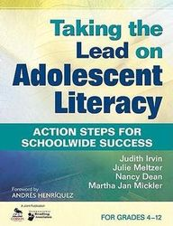 Taking the Lead on Adolescent Literacy - Action Steps for Schoolwide Success