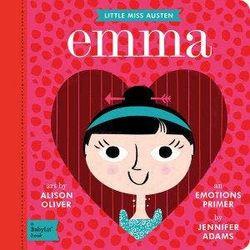 Little Miss Austen Emma - A BabyLit Emotions Primer