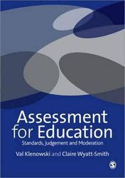 Assessment for Education - Standards, Judgement and Moderation