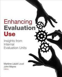 Enhancing Evaluation Use - Insights from Internal Evaluation Units