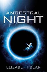 Ancestral Night - A White Space Novel