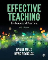 Effective Teaching - Evidence and Practice
