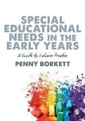 Special Educational Needs in the Early Years - A Guide to Inclusive Practice