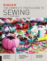 Singer - The Complete Photo Guide to Sewing, 3rd Edition