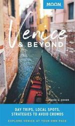 Moon Venice & Beyond (First Edition) - Day Trips, Local Spots, Strategies to Avoid Crowds