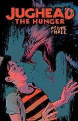 Jughead - The Hunger Vol. 3