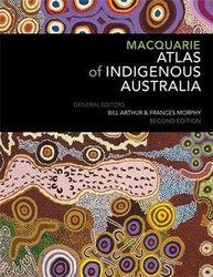 Macquarie Atlas of Indigenous Australia - Second Edition