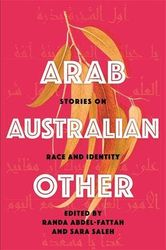 Arab, Australian, Other - Stories on Race and Identity
