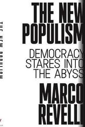 The New Populism - Democracy Stares Into the Abyss
