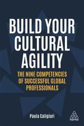 Build Your Cultural Agility - The Nine Competencies of Successful Global Professionals