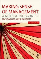 Making Sense of Management - A Critical Introduction