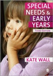 Special Needs and Early Years - A Practitioner Guide