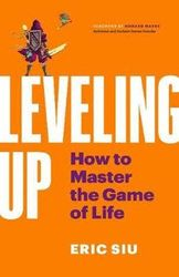 Leveling Up - How To Master The Game of Life