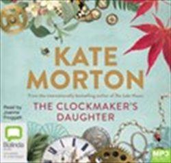 Kate Morton - The Clockmaker's Daughter Audio Book