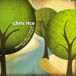 Peace Like a River: The Hymns Project