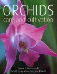 Orchids: Care and Cultivation