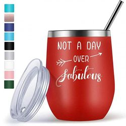 (Red 12oz Wine Tumbler) - Wine Gifts for Mom Grandma Friend Funny Unique Birthday Gifts for Women Her - 350ml Wine Tumbler with Funny Sayings Not A Day Over Fabulous - Wine Accessories Gift Boxes - Red