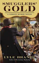 Smugglers' Gold (Gideon Ryder Novel)