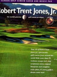 Classic Golf Screen Saver and Mouse Pad Robert Trent Jones, Jr. the world's premier golf course architect