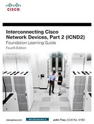 Interconnecting Cisco Network Devices Part 2 (ICND2) Foundation Learning Guide 4 e
