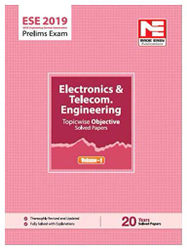 ESE 2019 Prelims Electronics Telecommunication Engg - Topicwise Objective Solved Paper - Vol I
