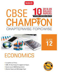10 Years CBSE Champion Chapterwise - Topicwise - Economics Class 12