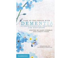 Care of the Person with Dementia : Care of the Person with Dementia