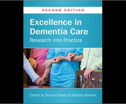 Excellence in Dementia Care 2ed : Excellence in Dementia Care 2ed
