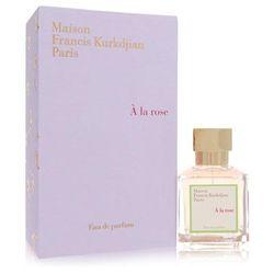 A La Rose For Women By Maison Francis Kurkdjian Eau De Parfum Spray 2.4 Oz