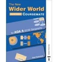 The New Wider World: Coursemate for AQA A GCSE Geography