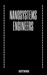 Nanosystems Engineers: illustrated journal, flower and heart border ; 5*8 100 pages lined journal. For Women/Men/Boss/Coworkers/Colleagues/Students, ... Birthdays. For capturing your very best ideas