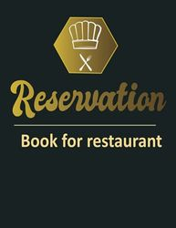 Reservation Book For Restaurant: Restaurants Reservations booking log book for hostess| 365 Day Guest Booking Diary Table Recording And Tracking| ... 2021 | Daily Hostess Table Log Journal