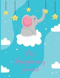 My Pregnancy Journal: A 40 Week Pregnancy Planner & Organizer Book with Photos Activities Appointments for Expecting Mums – Maternity Notebook with ... Tracker - Baby Shower Gift for New Parents